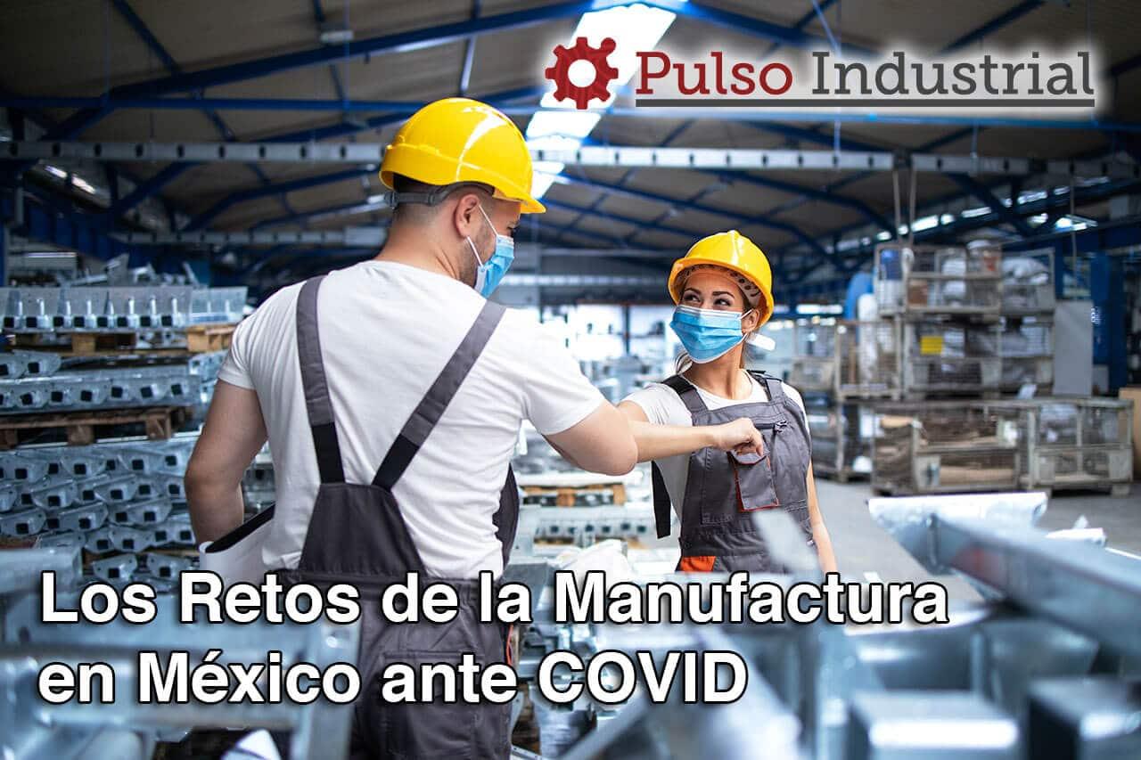 Los Retos de la Manufactura en México ante COVID